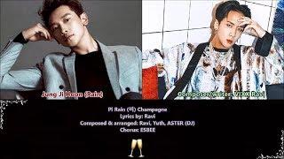 Pi Rain (비) ♥ Champagne Composed by VIXX Ravi ♥