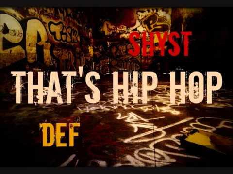 ShysT & Def - That's Hip Hop