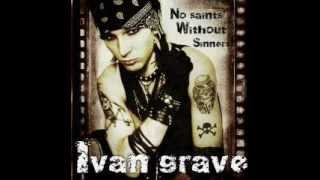 Ivan Grave- No saints without sinners