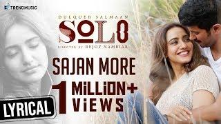Sajan More Ghar Aaye Video Song | Dulquer Salmaan, Neha Sharma | Tamil | Solo - #WorldOfRudra