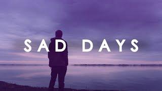 Sad Days - Indie / Pop / Indie-folk Mix