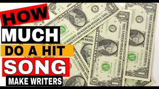 ✅ How much does a hit song make a Song Writer
