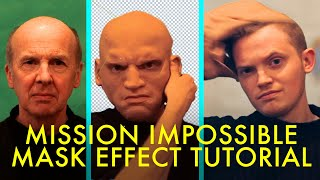 Mission Impossible MASK EFFECT Tutorial