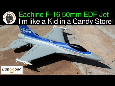 Eachine F-16 550mm Wingspan 50mm EDF Jet PNF - Review Part 2 - I\'m like a Kid in a Candy Store!