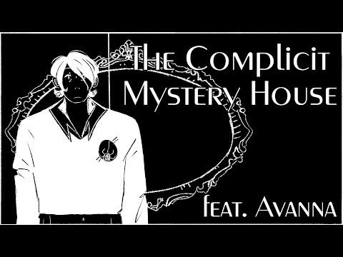 Du Du Danyon | The Complicit Mystery House ft. Avanna (original)