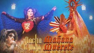 Nacha La Macha - Mañana muérete