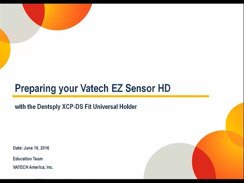 Preparing your Vatech EZ Sensor HD – with the Dentsply XCP-DS Fit Universal Holder