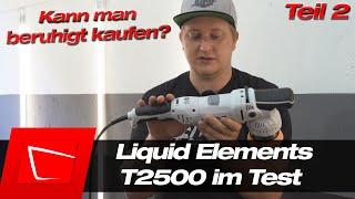 Liquid Elements T2500 Exzenter-Poliermaschine im Test - inkl. 75mm Stützteller als Top-Start?