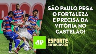 O São Paulo conseguirá EVITAR a ELIMINAÇÃO para o Fortaleza? | ESPORTE EM DISCUSSÃO – 15/09/21