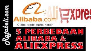 5 Perbedaan Antara Alibaba Dan Aliexpress