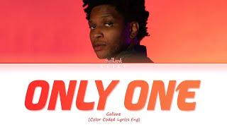 [LYRICS] 'Only One' - Gallant || Color Coded Lyrics Eng