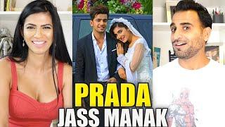 PRADA - JASS MANAK (Official Video) REACTION!!