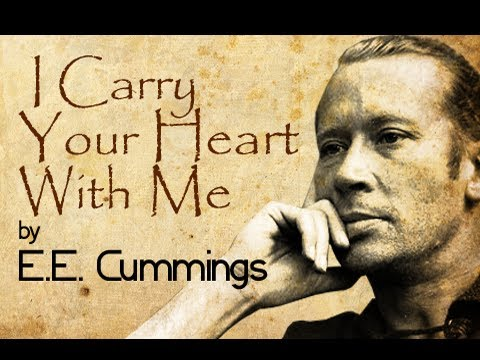 I Carry Your Heart With Me by E.E.Cummings