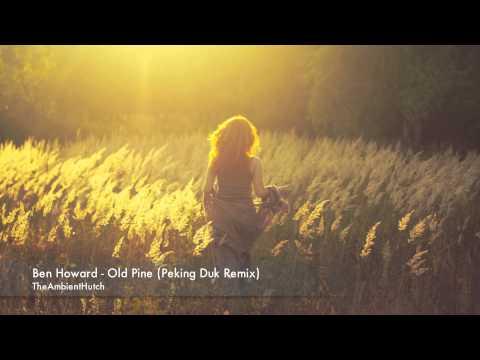 ben howard old pine soundcloud