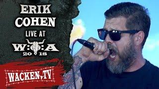 Erik Cohen   Full Show   Live At Wacken Open Air 2018