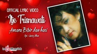 Download lagu Itje Trisnawati Antara Bibir Dan Hati Mp3