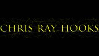 Chris Ray Hooks -Thinkin Bout Us