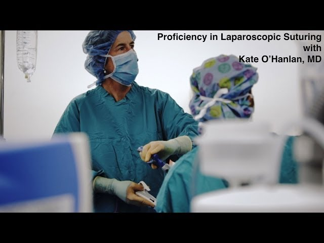 Proficiency in Laparoscopic Suturing