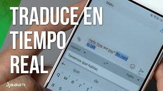 GBoard, el teclado de Google ahora también traduce en tiempo real
