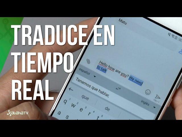 GBoard ahora también traduce en tiempo real