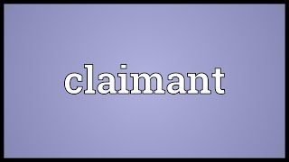 Claimant Meaning