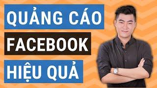 Hướng dẫn chạy quảng cáo Facebook hiệu quả 2018