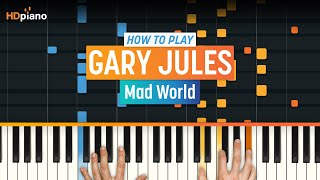 "How To Play ""Mad World"" by Gary Jules 