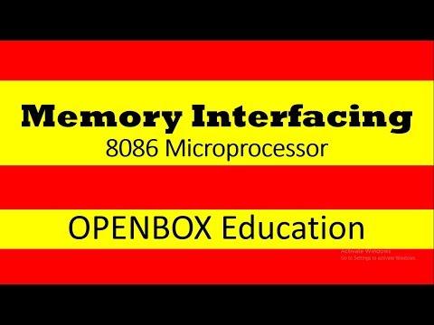 Memory Interfacing to 8086 Microprocessor OPEN BOX EDUCATION
