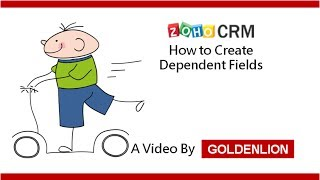 Zoho CRM: How to Create Dependent Fields in Zoho CRM
