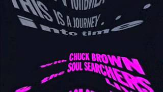 Chuck Brown & The Soul Searchers  -  Wind Me Up