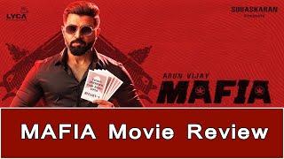 MAFIA Movie Review | Arun Vijay, Prasanna | Priya Bhavani Shankar | Karthick Naren