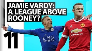 11: Jamie Vardy - The Best Striker in Europe?  Plus 3 reasons Chelsea will beat Spurs!