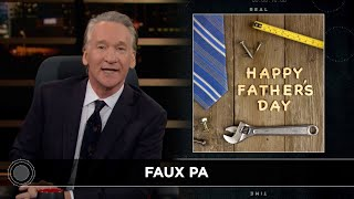 New Rule: The Deadbeat Dad Party | Real Time with Bill Maher (HBO)