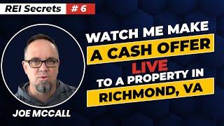 REI Secrets #6 - Watch Me Make A Cash Offer Live To A Property In Richmond VA