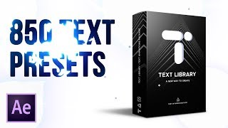850 Text Presets - Text Library | After Effects Plugin Review