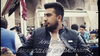 Arsız Bela   Karagözlüm Sevdalanmış Official Audio