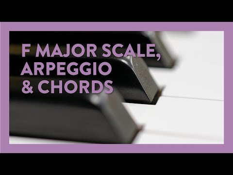 F Major Scale, Arpeggio, and Chords - Piano Lesson 196 - Hoffman Academy