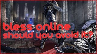 Bless Online - Is All The Hate Warranted? Is The MMORPG Truly That Bad?