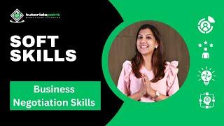 Soft Skills - Business Negotiation Skills