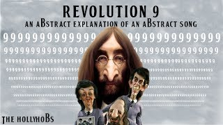 The Beatles - Revolution 9 (An Abstract Explanation Of An Abstract Song) The HollyHobs