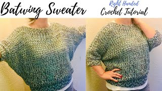 Batwing Sweater Crochet Tutorial RIGHT HANDED