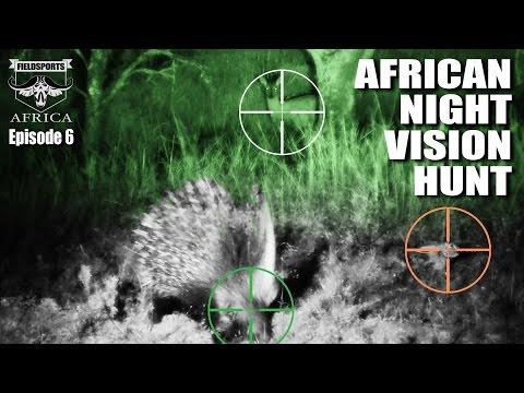 Fieldsports Africa – African Night Vision Hunt