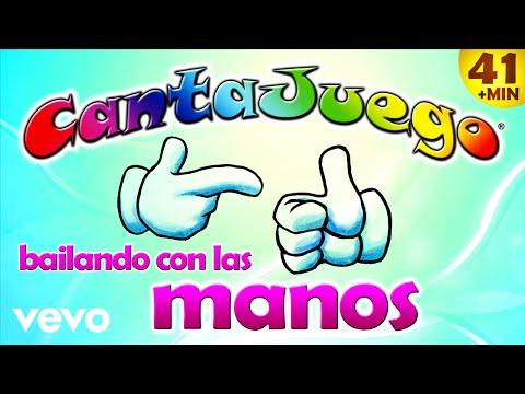 CantaJuego - Bailando con las Manos (Colección Oficial 20 Canciones Infantiles)