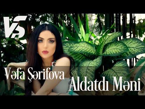 Vefa Serifova - Aldatdi Meni klip izle