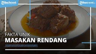 Fakta Unik Rendang, Kuliner Indonesia yang Masuk Daftar Makanan Paling Enak di Dunia