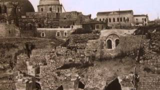 Jerusalem (A Rare Video!) - An Old Originals Photographs Of The Holy City From 1853 And Up