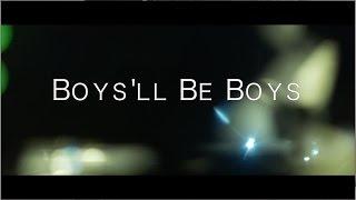 Chance McKinney Boys'll Be Boys