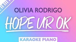 Olivia Rodrigo - hope ur ok (Karaoke Piano)