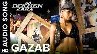 Gazab | Full Audio Song | Aa Dekhen Zara   - YouTube