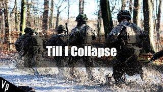 Military Motivation || Till I Collapse (2018ᴴᴰ)